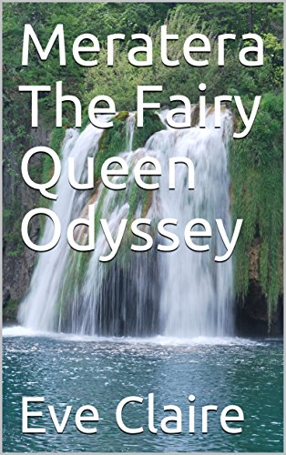 Meratera The Fairy Queen Odyssey (English Edition)