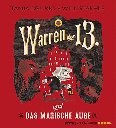Warren der Dreizehnte und das Magische Auge