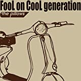 FooL on CooL generation