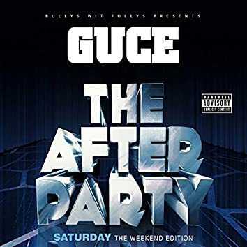 The Weekend Edition: The After Party (Saturday)