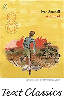 Ash Road: Text Classics by [Ivan Southall, Maurice Saxby]