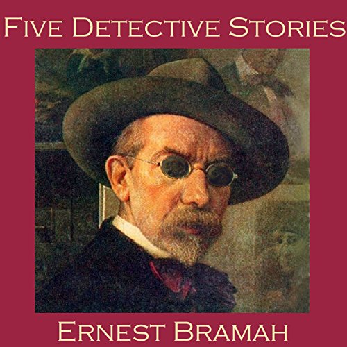 Five Detective Stories by Ernest Bramah cover art
