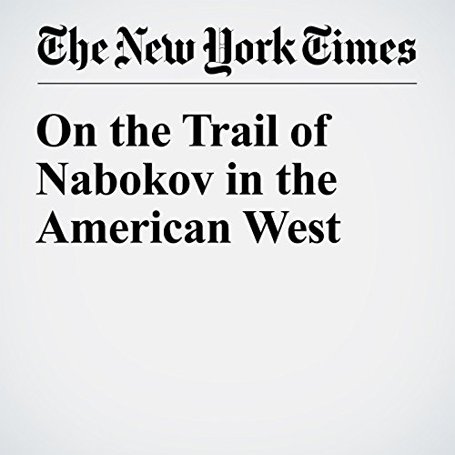 On the Trail of Nabokov in the American West audiobook cover art