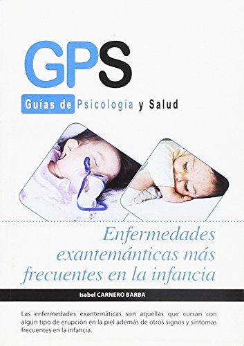 Enfermedades Exantemánticas Más Frecuentes Infancia (GPS)