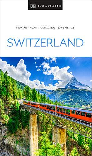 Switzerland (Dk Eyewitness) [Idioma Inglés] (Travel Guide)