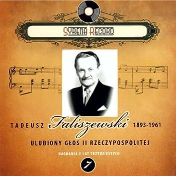 Tadeusz Faliszewski Ulubiony glos II Rzeczypospolitej (Syrena Record Nagrania z lat trzydziestych)