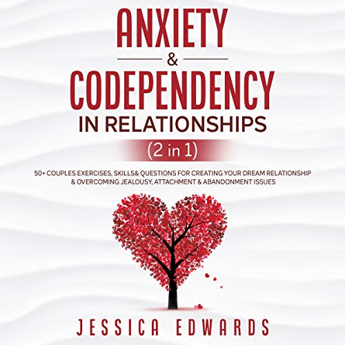 『Anxiety & Codependency In Relationships (2 in 1)』のカバーアート