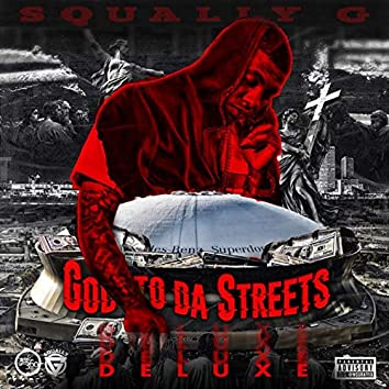 God to da Streets (Deluxe Edition)