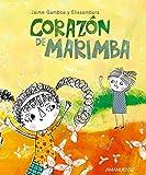 Corazón de marimba (Spanish Edition)