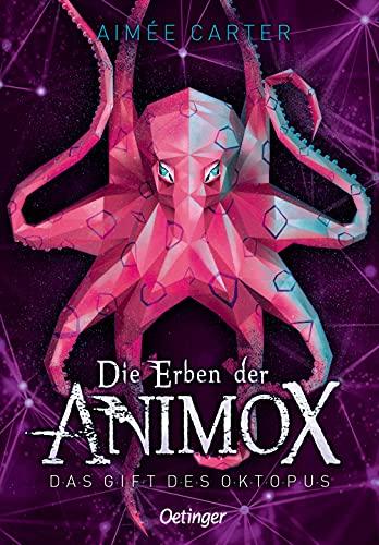 Die Erben der Animox. Das Gift des Oktopus (Die Erben der Animox, 2)
