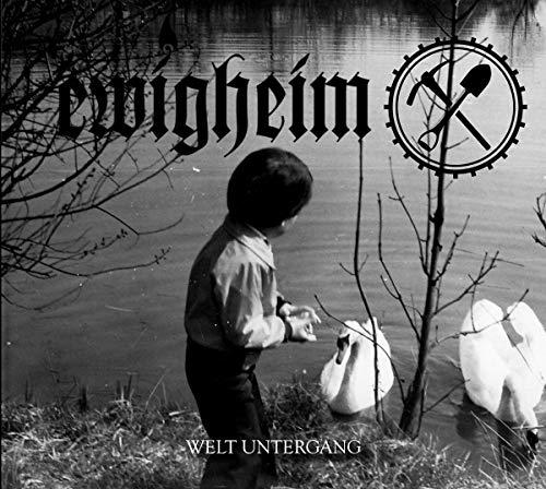 Ewigheim: Welt Untergang (Audio CD)