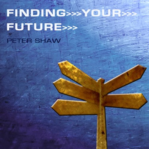 Finding Your Future audiobook cover art