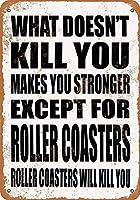あなたを殺さないものはあなたを強くする 金属板ブリキ看板警告サイン注意サイン表示パネル情報サイン金属安全サイン
