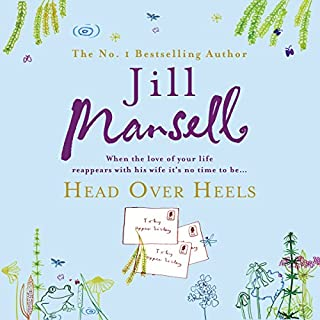 Head over Heels                   By:                                                                                                                                 Jill Mansell                               Narrated by:                                                                                                                                 Patricia Gallimore                      Length: 15 hrs and 44 mins     72 ratings     Overall 4.3
