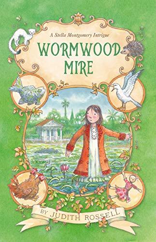 Wormwood Mire (Stella Montgomery, #2) (English Edition)