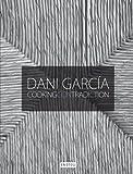 Dani Garcia - Contradicción de cocina
