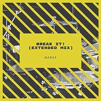 Break It! (Extended Mix)