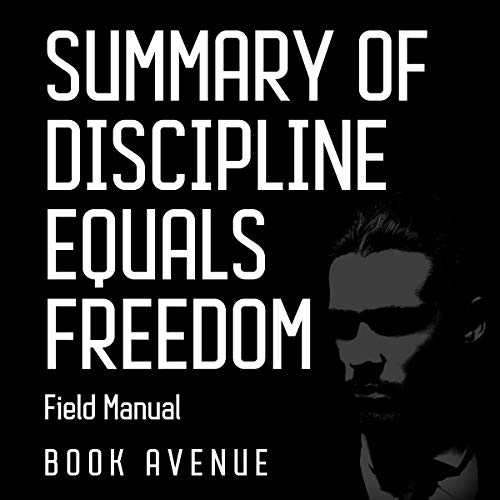 Summary of Discipline Equals Freedom: Field Manual audiobook cover art