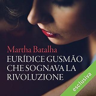 Euridice Gusmao che sognava la rivoluzione copertina