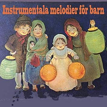 Instrumentala melodier för barn