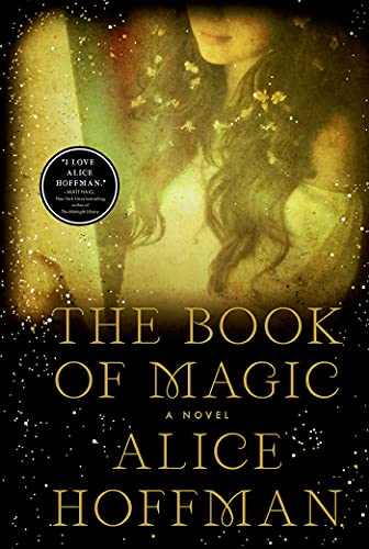 Compare Textbook Prices for The Book of Magic: A Novel 4 The Practical Magic Series  ISBN 9781982151485 by Hoffman, Alice