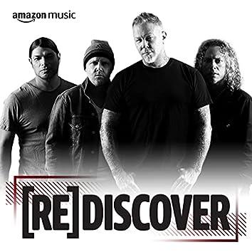REDISCOVER Metallica