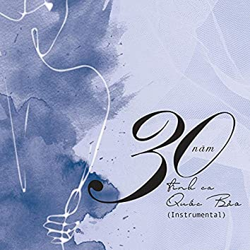 30 Năm Tình Ca Quốc Bảo (Instrumental)