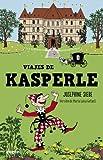 Viajes de Kásperle (Noguer Infantil)