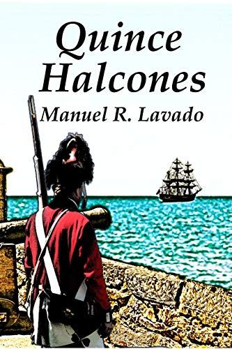 Quince Halcones de Manuel R. Lavado