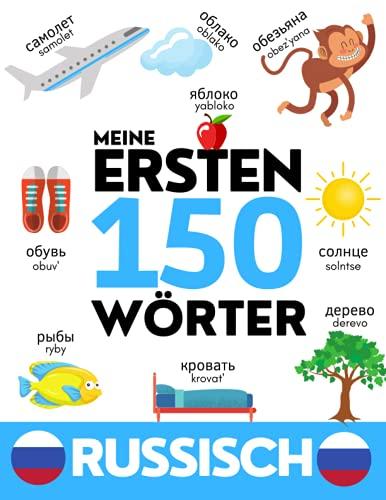 RUSSISCH: Meine ersten 150 Wörter - Vokabeln lernen - Kinder und Erwachsene - Für Anfänger