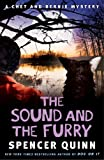 Image of The Sound and the Furry: A Chet and Bernie Mystery (6) (The Chet and Bernie Mystery Series)