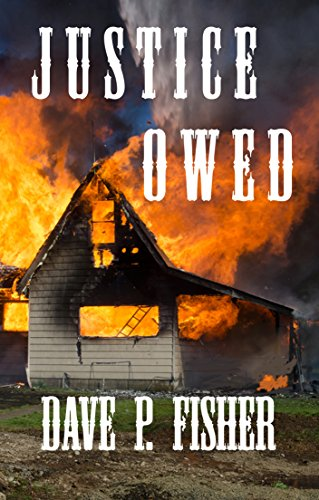 Book: Justice Owed by Dave P. Fisher