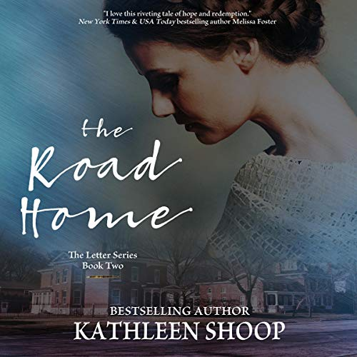 The Road Home: The Letter Series, Book 2