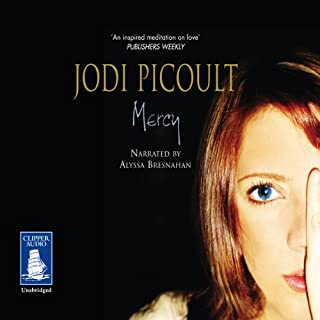 Mercy                   By:                                                                                                                                 Jodi Picoult                               Narrated by:                                                                                                                                 Alyssa Bresnahan                      Length: 17 hrs and 1 min     14 ratings     Overall 4.0