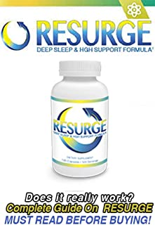 RESURGE ™ - COMPLETE GUIDE ON RESURGE™ 2020 : Does It Really Work ? (Must Read Before Buying) (English Edition)