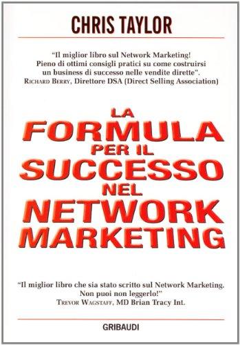 Formula per il successo nel network marketing