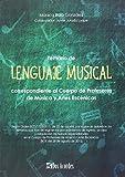 Temario de Lenguaje Musical: correspondiente al Cuerpo de Profesores de Música y Artes Escénicas