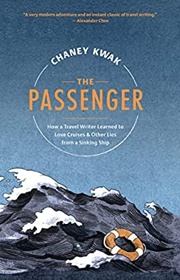 The Passenger: How a Travel Writer Learned to Love Cruises & Other Lies from a Sinking Ship by David R. Godine, Publisher
