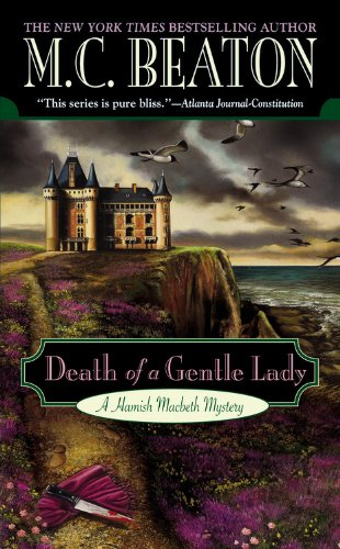 DEATH OF A GENTLE LADY (Hamish Macbeth Mysteries)