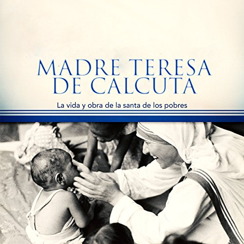 Madre Teresa de Calcuta [Mother Teresa of Calcutta] audiobook cover art
