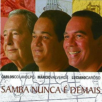 Samba Nunca É Demais