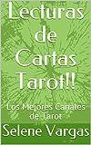 Lecturas de Cartas Tarot!!: Los Mejores Canales de Tarot (1)