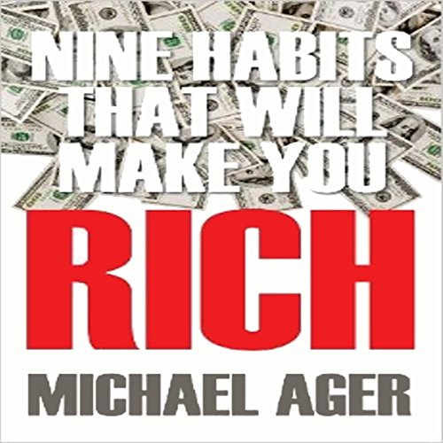 Nine Habits That Will Make You Rich: Teen Edition audiobook cover art