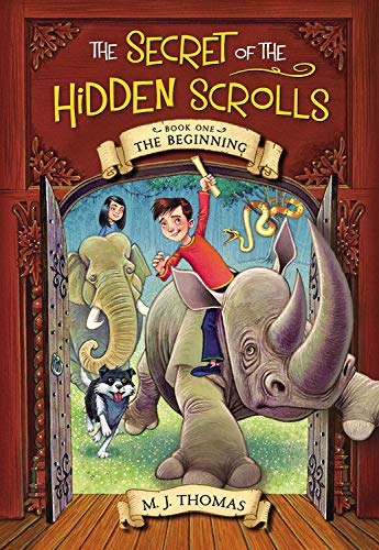 The Secret of the Hidden Scrolls: The Beginning, Book 1 (The Secret of the Hidden Scrolls (1))