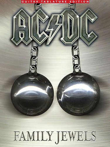 Ac/dc Family Jewels: Guitar Tab Edition