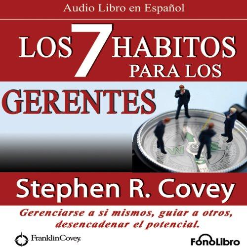 Los 7 Habitos para los Gerentes (Texto Completo) audiobook cover art