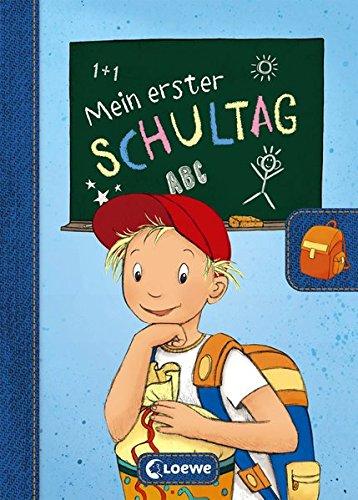 Mein erster Schultag - Jungen: Eintragbuch zur Einschulung für Jungen - Erinnerungsbuch zum Schulstart - Geschenke für die Schultüte (Eintragbücher)