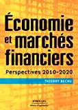 Economie et marchés financiers: Perspectives 2010-2020 (Bourse)