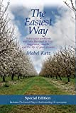 The Easiest Way: Solve Your Problems and Take the Road to Love, Happiness, Wealth and the Life of Your Dreams by Mabel Katz (2010) Paperback