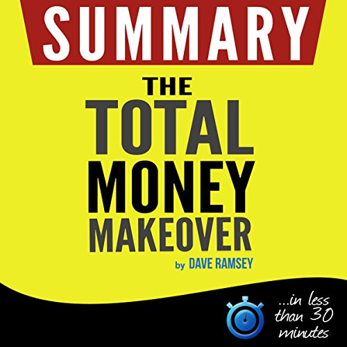 The Total Money Makeover: Summarized for busy people cover art